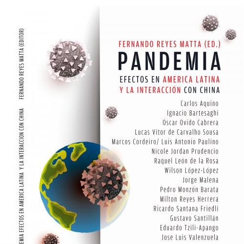 PANDEMIA                   EFECTOS EN AMÉRICA LATINA Y SU INTERACCIÓN CON CHINA